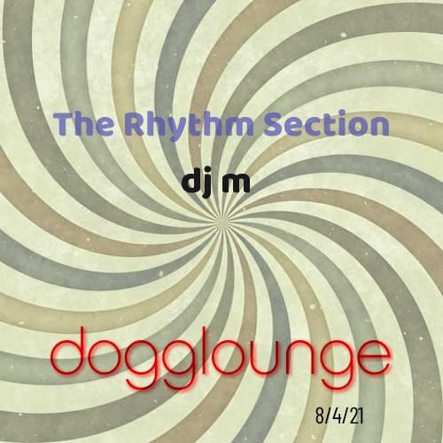 The Rhythm Section 8/4/21
